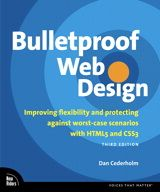 """""""In Bulletproof Web Design, Third Edition, bestselling author and web designer Dan Cederholm outlines standards-based strategies for building designs that can accommodate the myriad ways users choose to view the content."""": Webdesign, Web Design, Book Worth, Dan Cederholm, 3Rd Editing, Worst Cas Scenario, Css3 3Rd, Improvements Flexibility, Bulletproof Web"""