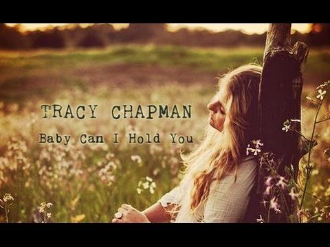 Tracy Chapman - Baby Can I Hold You (Lyrics on screen)