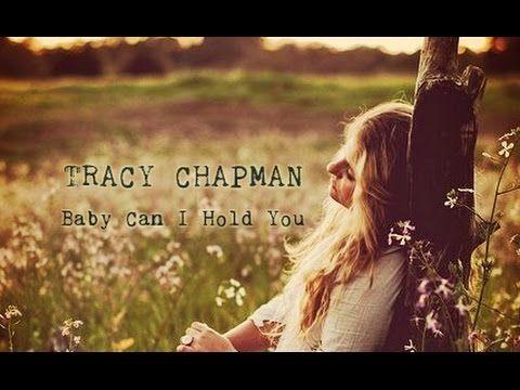 Tracy Chapman - Baby Can I Hold You (Lyrics on screen)
