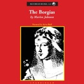 It's no wonder Machiavelli's account of Césare Borgia in The Prince became one of the best-selling books in the 1980s business community. It's full of practical hints on how to stab your adversary in the back while staring him in the face. The surprise is how many educated readers still believe that Lucrezia Borgia was the unrivaled monster of her age. That misconception is one of the myths Marion Johnson shatters in her excellent account of a 15th century Italian dynasty. Listeners who…
