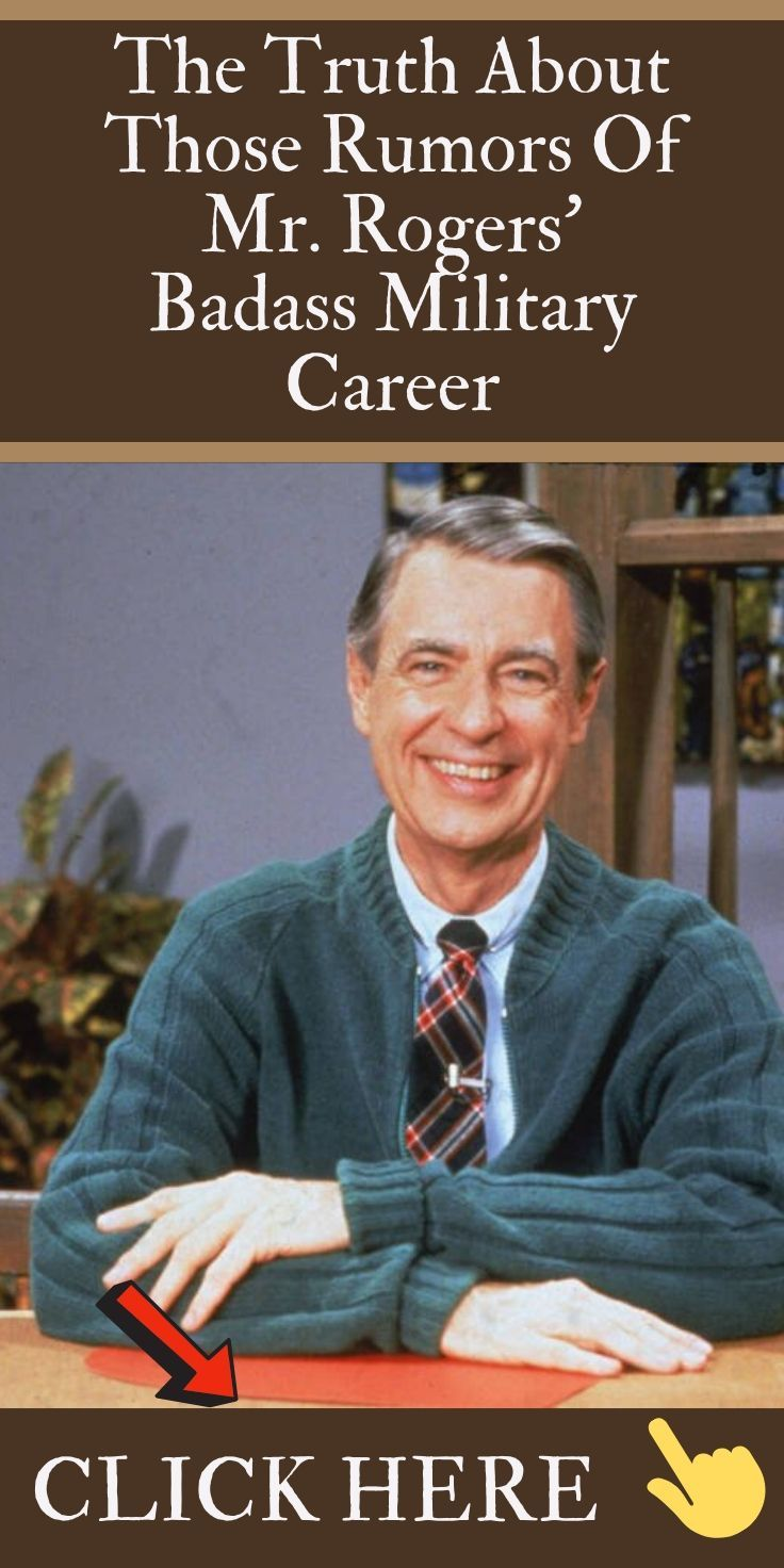 The Truth About Those Rumors Of Mr Rogers Badass Military Career Mr Rogers Military Careers Mister Rogers Neighborhood