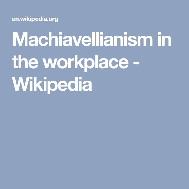 Machiavellianism in the workplace - Wikipedia
