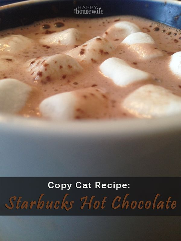 Copycat Recipe: Starbucks Hot Chocolate | The Happy Housewife