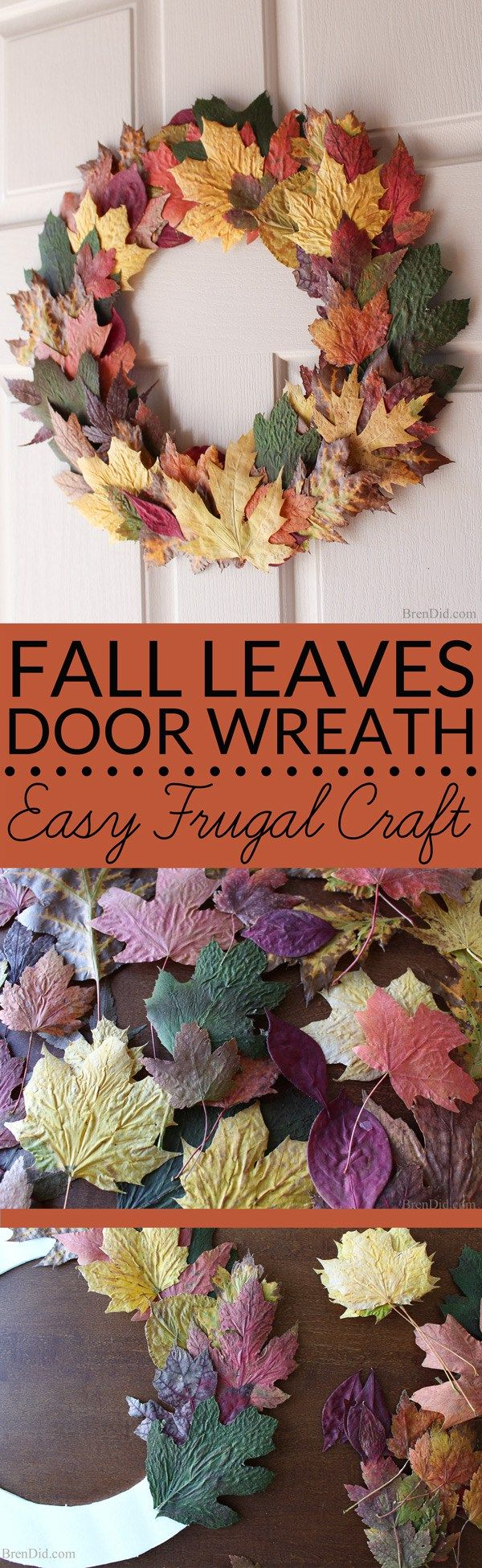 Pressed fall leaves can be made into a lovely and frugal front door wreath…