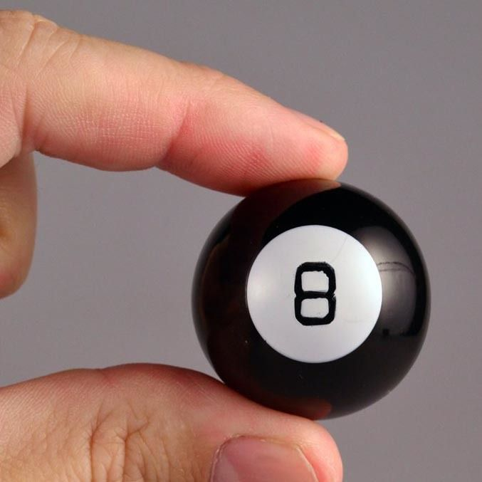 Yes, definitely. Without a doubt. The original Magic 8 Ball just got smaller. And the World's Smallest Magic 8 Ball possess all the answers you'll ever need, and it fits in your pocket!