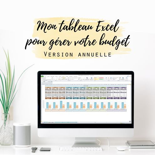 Tableau Excel pour piloter votre budget personnel - Nouvelle version annuelle - Make you happy ...