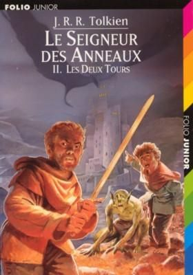 J.R.R.Tolkien - Le Seigneur des Anneaux, Tome 2 : Les Deux tours