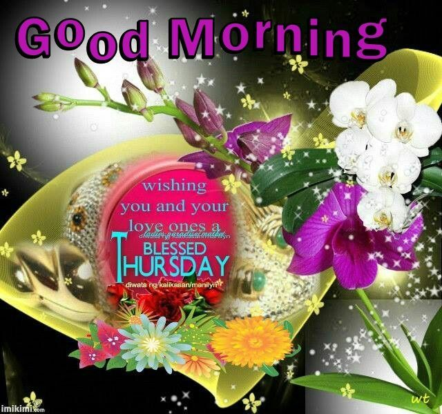 Good Morning Wishing You A And Your Family A Blessed Thursday
