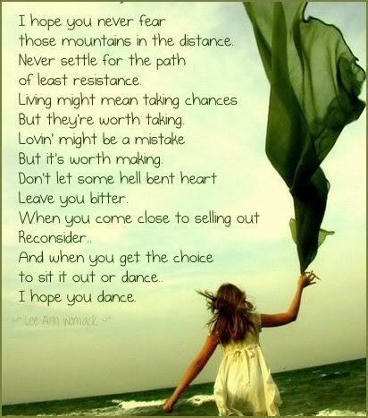 I hope you dance ......