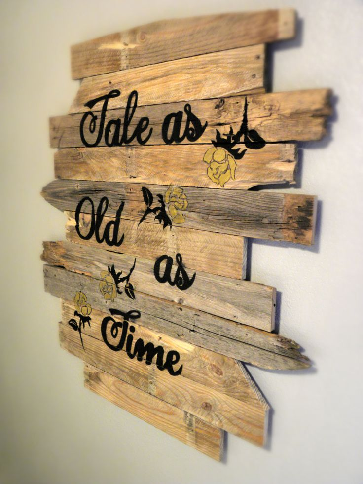 Tale As Old As Time Wood Sign by LoveLifeDesignCo on Etsy https://www.etsy.com/listing/230354328/tale-as-old-as-time-wood-sign