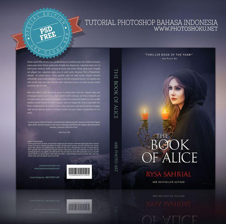 Design cover buku Novel dengan Photoshop CC - Tutorial kali ini saya akan membahas tentang bagaimana membuat design cover buku Novel. Di edisi akhir tahun ini bukan hanya tutorial yang akan saya berikan namun berikut stok foto dan file mentah (PSD) +(PLUS) Mock Up Book, jadi anda bisa mempelajari lebih mudah semua teknik yang saya