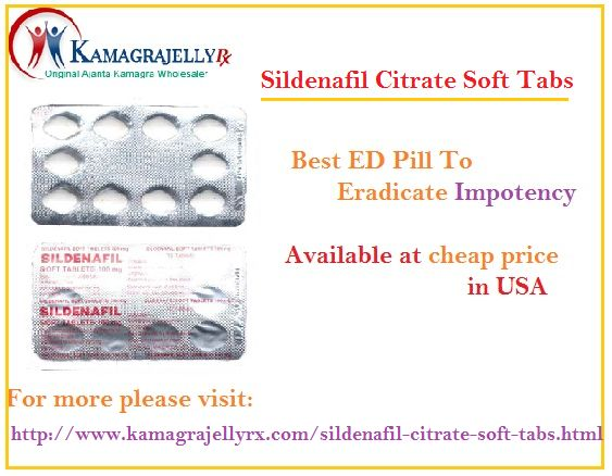 Sildenafil citrate soft tabs begins to show effect in initial stage :  http://www.kamagrajellyrx1.blogspot.in/2014/06/sildenafil-citrate-soft-tabs-begins-to.html
