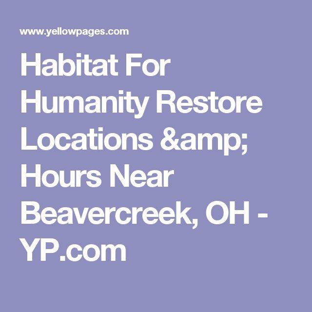 Habitat For Humanity Restore Locations & Hours Near Beavercreek, OH - YP.com