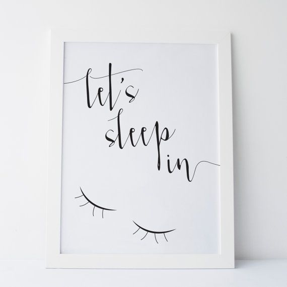 Printable Art Let's Sleep In Print Black and by elemenopeedesign
