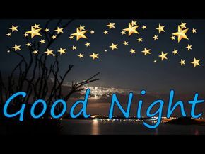 Good Night wishes, Greetings,whatsapp message,video,E card,sms,quotes,images,free,download - YouTube