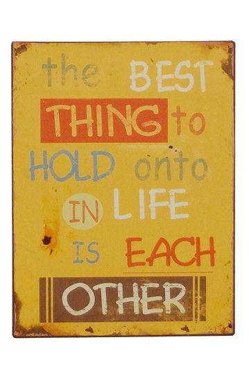 """Yellow """"Hold Onto Each Other"""" Tin Sign by VIP International on @HauteLook"""