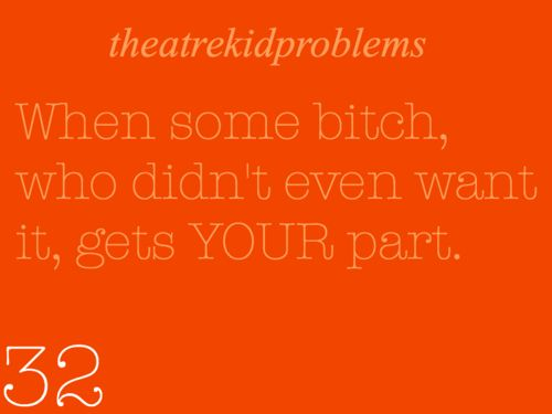 Theatre Kid Problems #nokidding