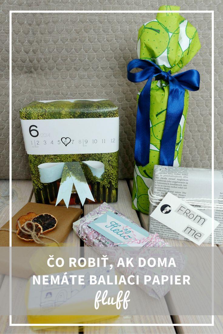 Čo robiť, ak doma nemáte baliaci papier a chcete darček aj tak krásne zabaliť.
