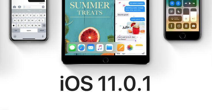 iOS 11.0.1 güncellemesi yayına girdi. iOS 11.0.1 güncellemesiyle beraber değişen özellikler neler? iOS 11.0.1 güncellemesinin getirileri var mı?