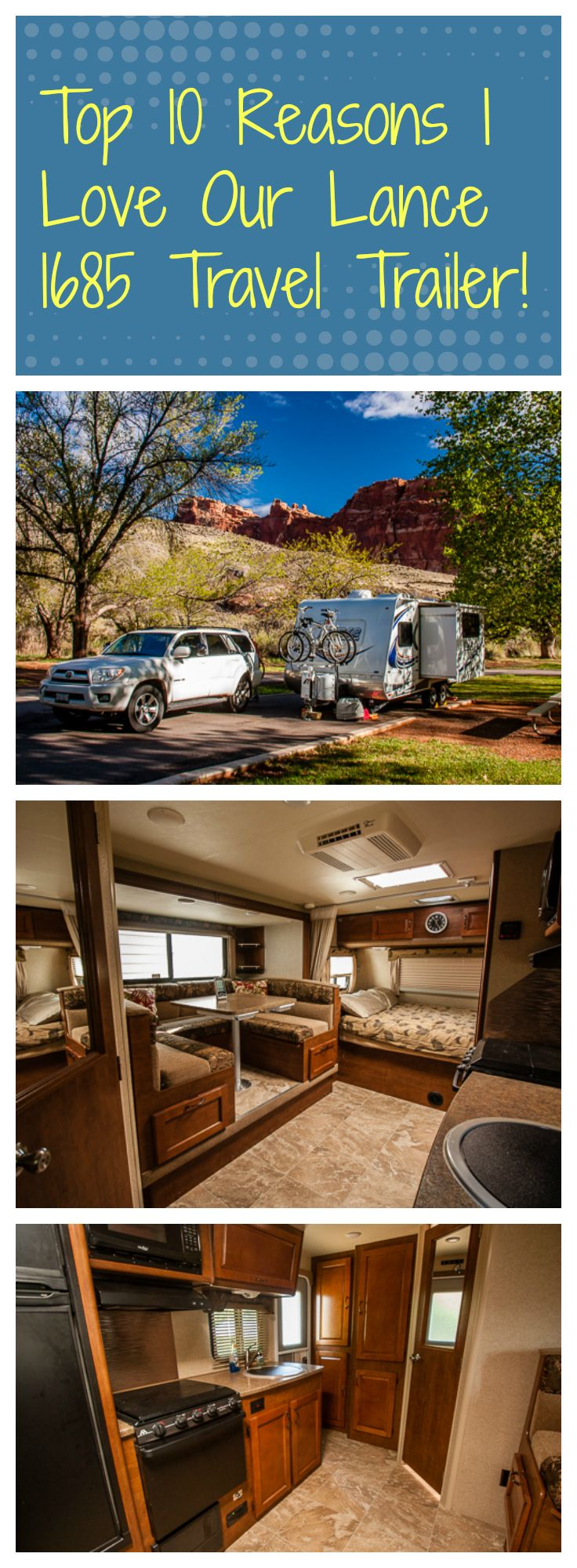 Top 10 reasons we love our Lance 1685 Travel Trailer!