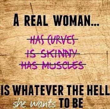 A real woman is.........