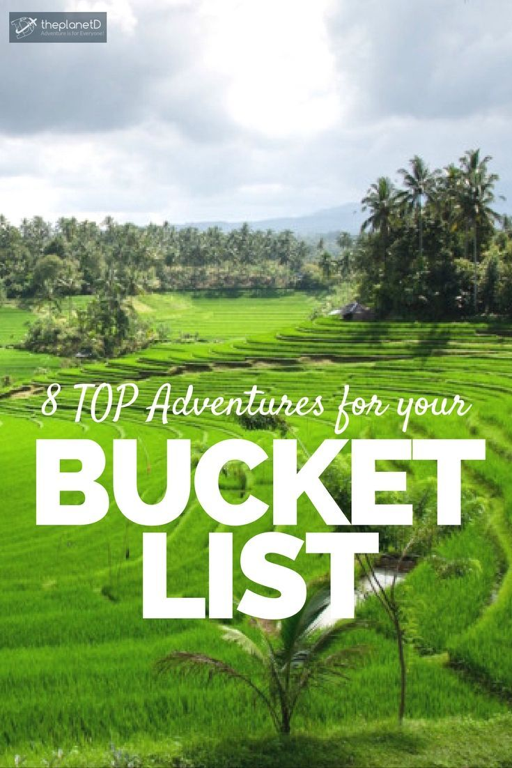 Top 8 Adventures Around the World that should be on your Bucket List if you're a…