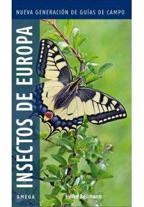 """""""INSECTOS DE EUROPA"""" de Heilo Bellman Una forma práctica y visual para conocer e identificar más de 454 especies de insectos de toda Europa: insectos """"primitivos"""", moscas, libélulas, saltamontes, abejas y avispas, mariposas...  De cada una de ellas se exponen sus características principales tales como el tamaño, estilo de vida, alimentación y hábitat.  Y todo ello con un gran desplegamiento visual.  Signatura: 595 BEL ins"""