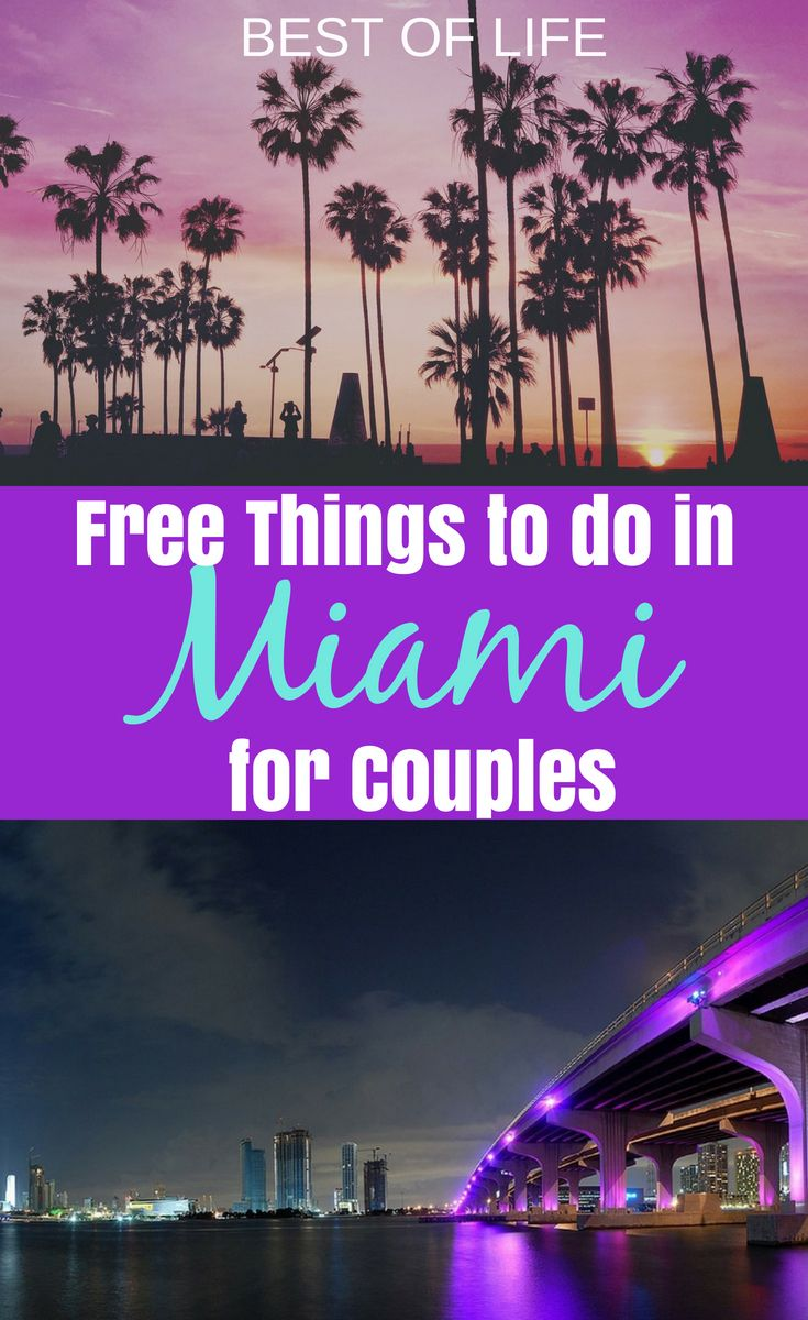 Free Things To Do In Miami For Couples Free Things To Do Miami Travel Miami Vacation