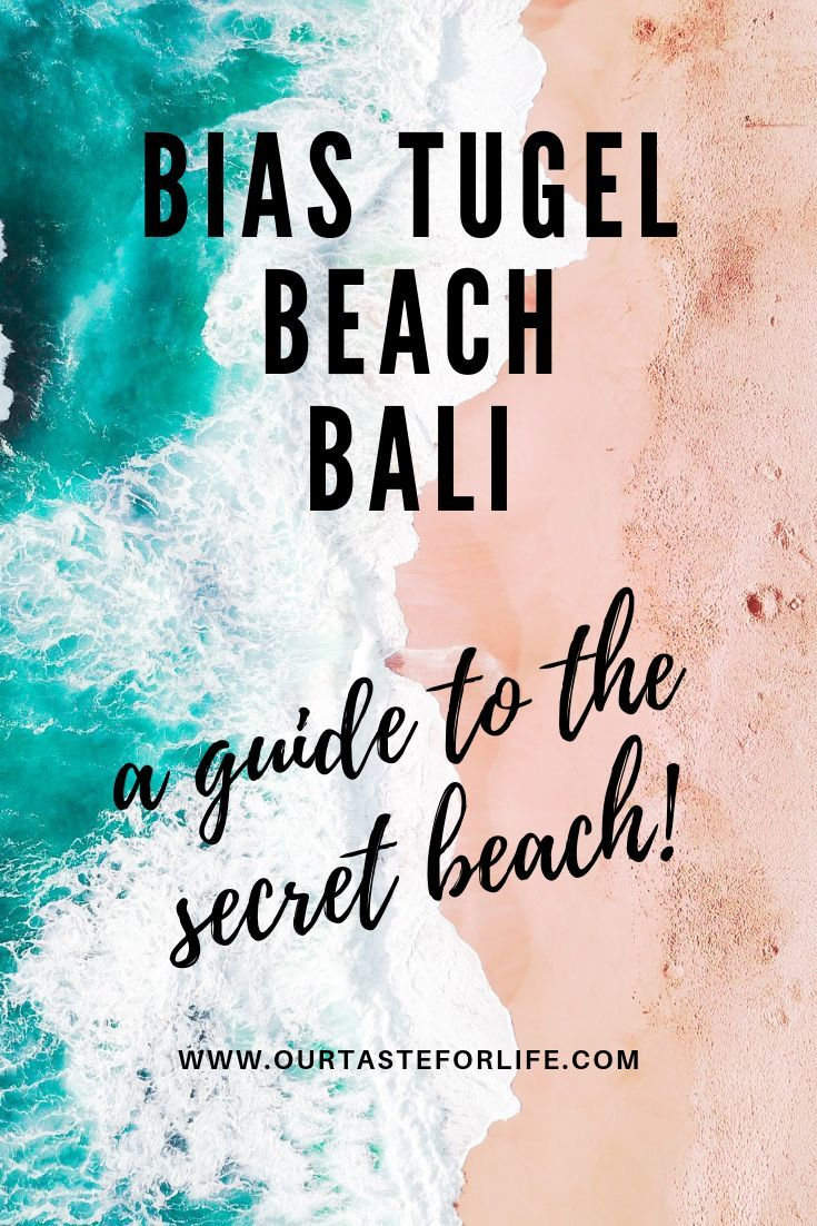 BIAS TUGEL BEACH IN BALI – A GUIDE TO SECRET BEACH
