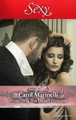 Mills & Boon™: Protecting The Desert Princess by Carol Marinelli