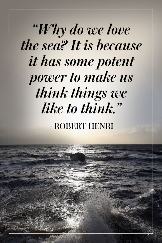 10+Inspiring+Quotes+About+The+Ocean  - TownandCountryMag.com