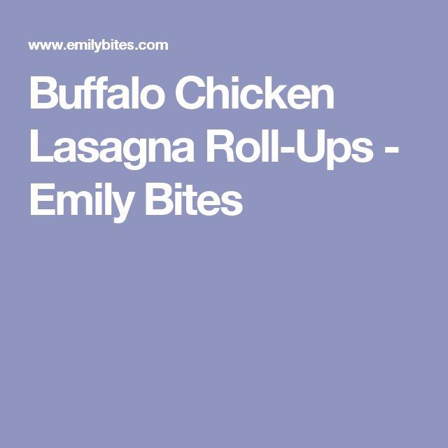 Buffalo Chicken Lasagna Roll-Ups - Emily Bites