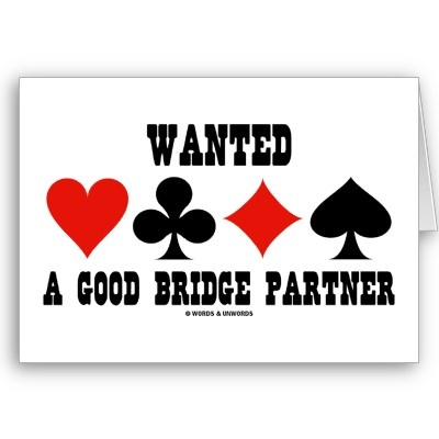 Wanted A Good Bridge Partner (Bridge Attitude) Cards from http://www.zazzle.com/bridge+card+game+gifts