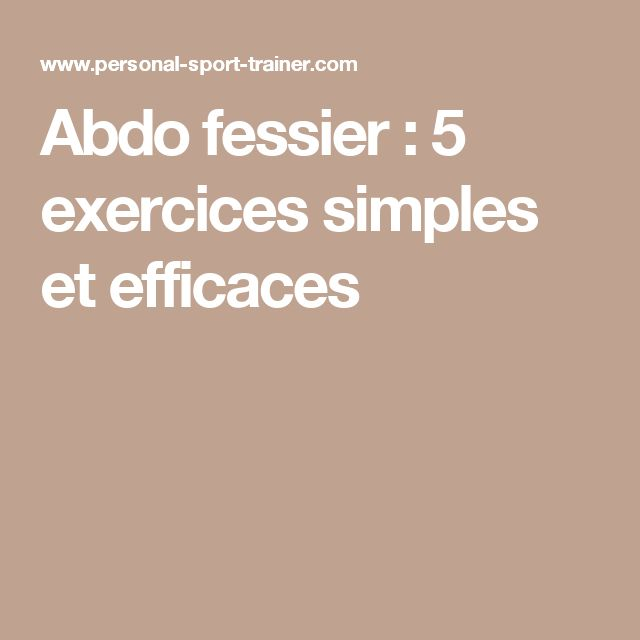 Best 25 abdo fessier ideas on pinterest exercices de for Abdos fessiers exercices a la maison