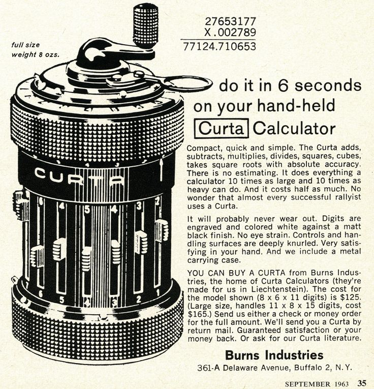 Burns Industries - do it in 6 seconds on your hand-held Curta Calculator