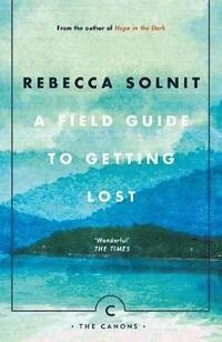 In this investigation into loss, losing and being lost, Rebecca Solnit explores the challenges of living with uncertainty. A Field Guide to Getting Lost takes in subjects as eclectic as memory and mapmaking, Hitchcock movies and Renaissance painting.Beautifully written, this book combines memoir, history and philosophy, shedding glittering new light on the way we live now.