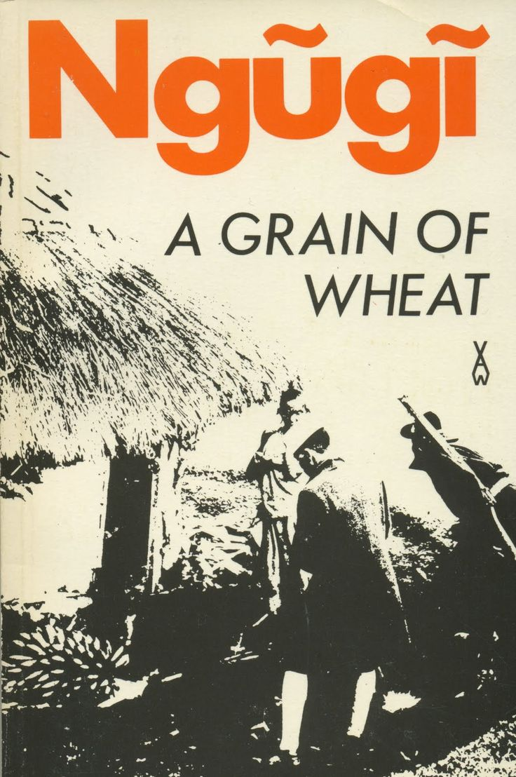 A Grain of Wheat | Ngugi wa Thiong'O