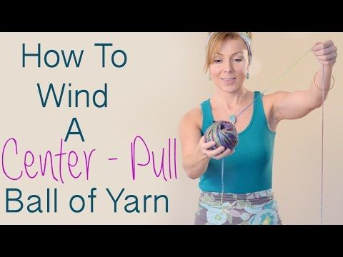 how to make a center pull yarn ball