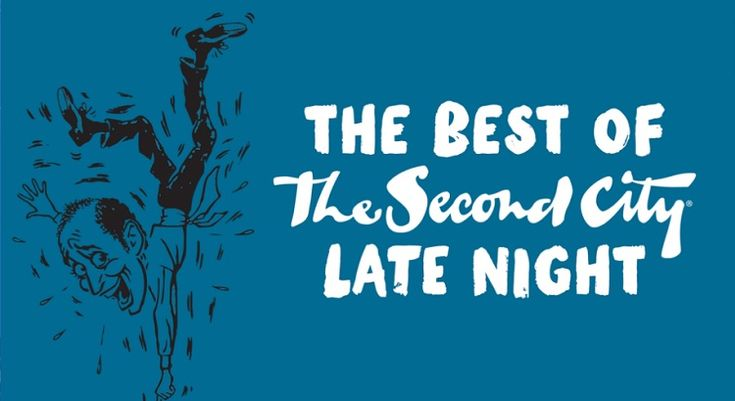 The Best of The Second City Late Night: Sketch & Improv