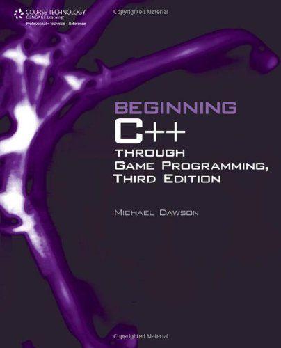 """Beginning C   Through Game Programming """"video Games"""""""