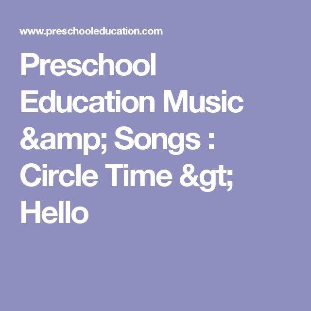 Preschool Education Music & Songs : Circle Time > Hello