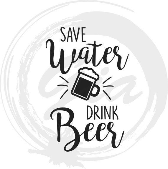 Save Water Drink Beer Svg