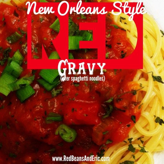 New Orleans Style Red Gravy for Pasta or Zucchini Noodles