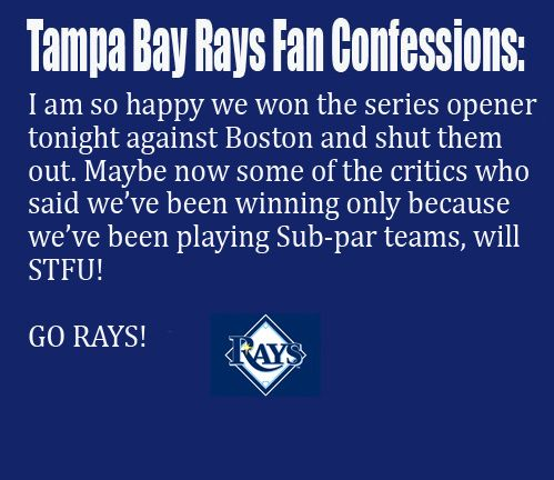 Tampa Bay Rays Fan Confession 51
