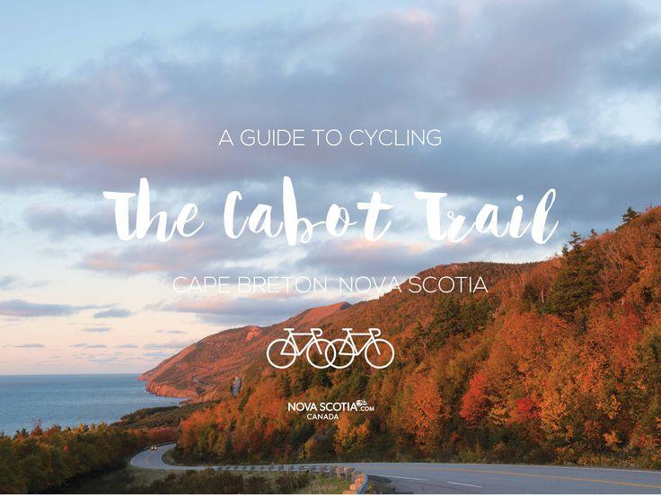A guide to cycling the Cabot Trail: Cape Breton, Nova Scotia