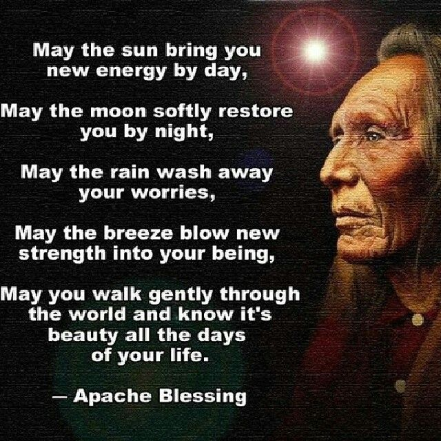 Apache Blessing American quotes, Native american quotes
