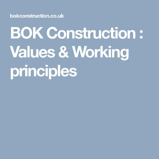 BOK Construction : Values & Working principles