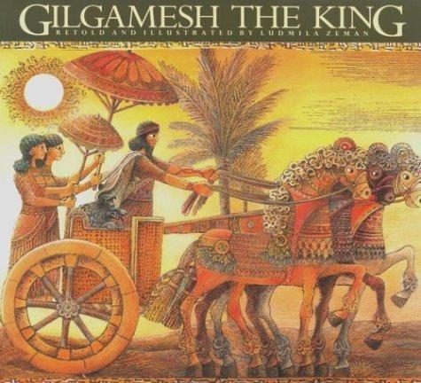 Gilgamesh the King (The Gilgamesh Trilogy): Zeman, Ludmila
