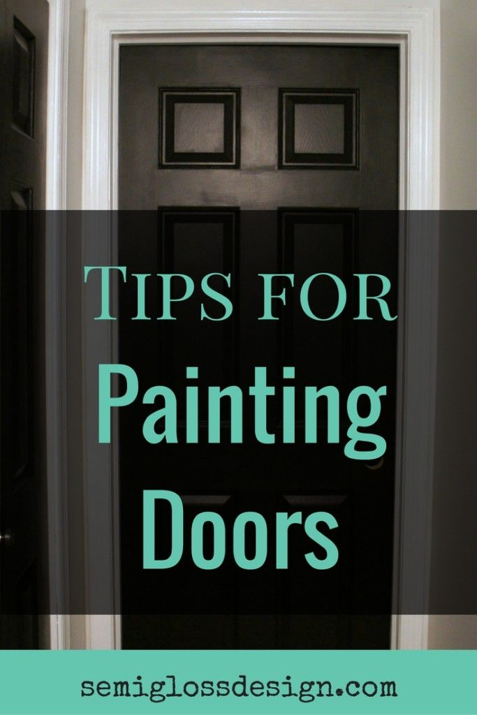 7 tips for painting doors make your next diy project a snap with these tips