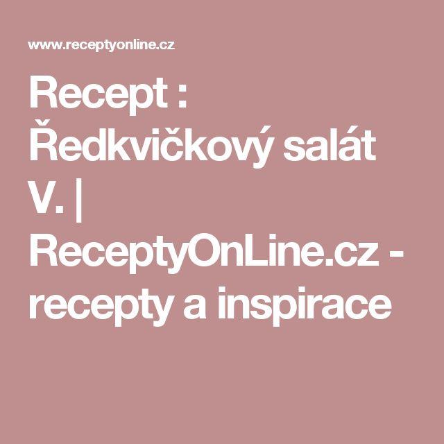 Recept : Ředkvičkový salát V. | ReceptyOnLine.cz - recepty a inspirace